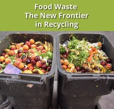 Reducing Food Waste at Work and School – Part 1: The New Frontier in Recycling?