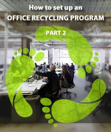 How to Set up an Office Recycling Program – Part 2: Conducting a Waste Audit and Setting Recycling Goals