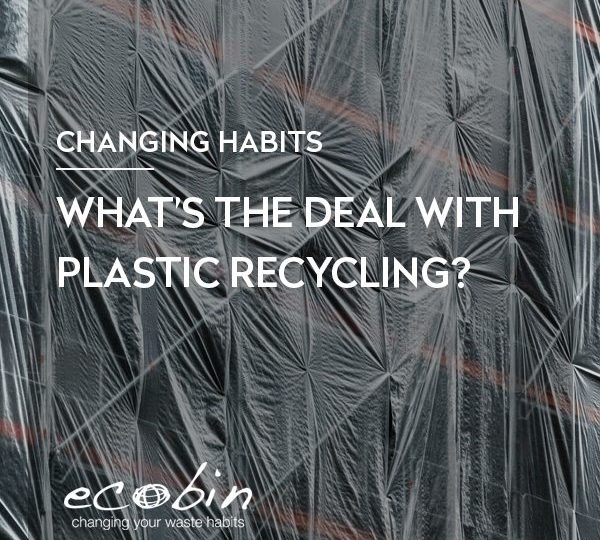 WHAT'S THE DEAL WITH PLASTIC RECYCLING?