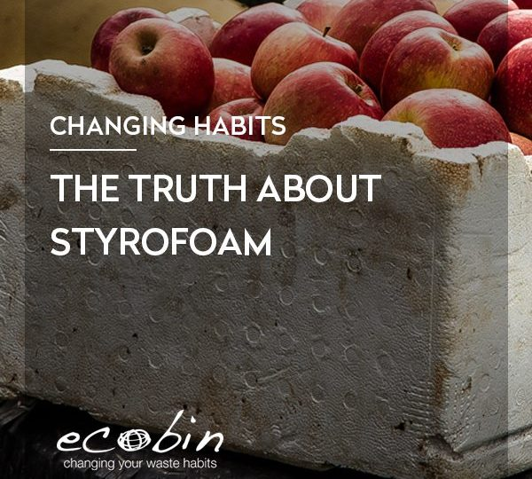 The Truth about Styrofoam