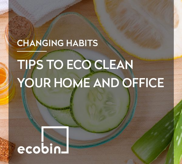 Tips To Eco Clean Your Home And Office
