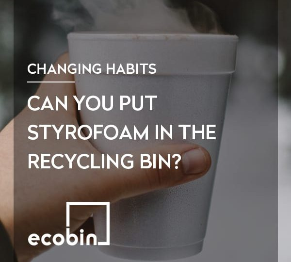 Can you put Styrofoam in the recycling bin?