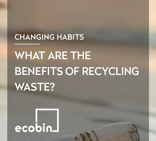 What are the benefits of recycling waste?