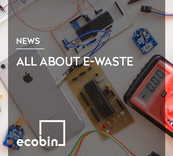 All About E-Waste