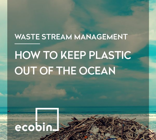 How to keep plastic out of the ocean