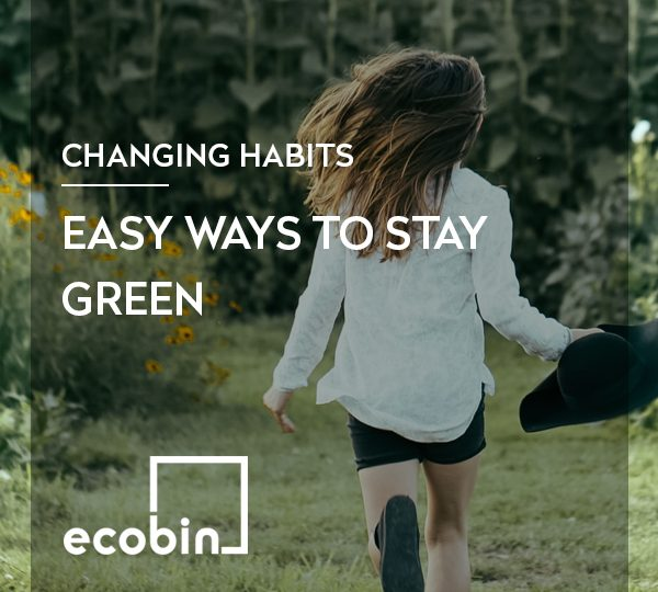 Easy Ways To Stay Green
