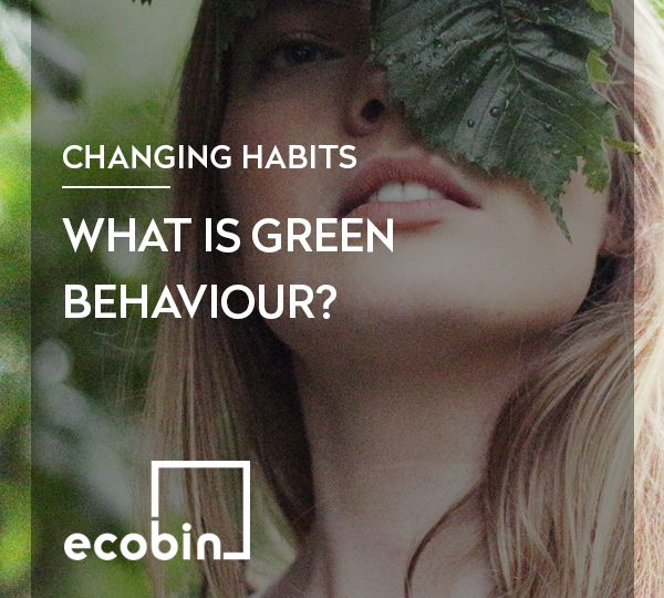 What is green behaviour?