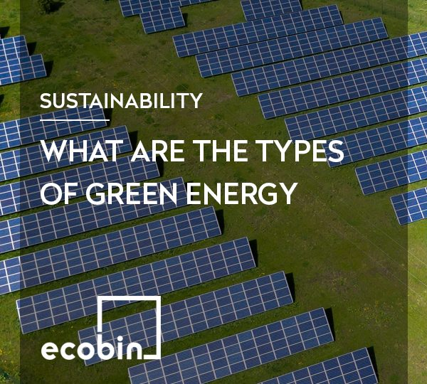 What are the types of green energy?